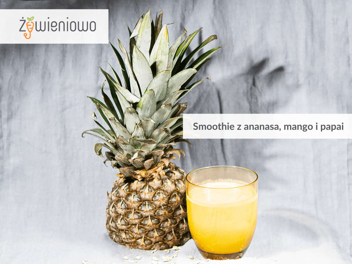 Smoothie zananasa, mango ipapai.